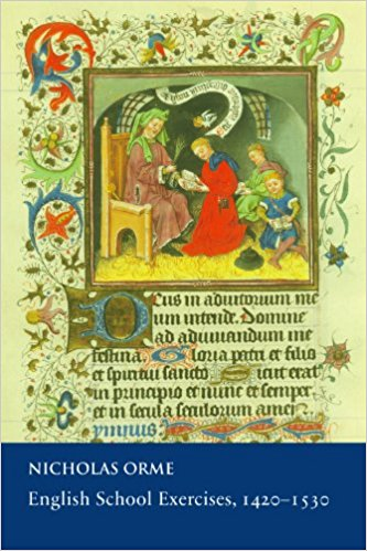 Review of Nicholas Orme's English School Exercises,1420-1530